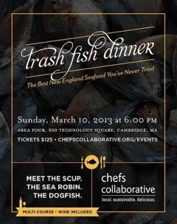 Chefs Collaborative Trash Fish Dinner, Sunday, March, 10, 2013