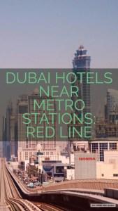 Dubai Hotels Near Metro Stations Red Line ST