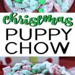 Christmas Puppy Chow Recipe Easy Chex Mix Muddy Buddies