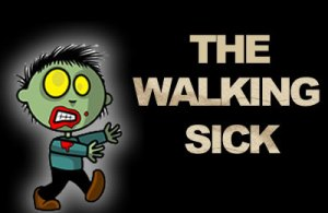 the walking sick