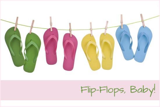 Flip Flops Baby!