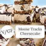 Vegan Moose Tracks Cheesecake