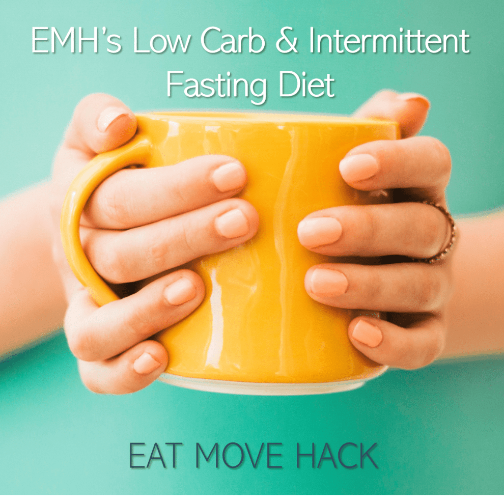 EMH's Low Carb & Intermittent Fasting Diet