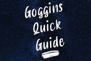 EMH David Goggin's Quick Guide