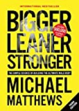 Cover of Bigger Leaner Stronger Book