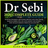 Cover of Dr. Sebi 2020 Complete Guide Book