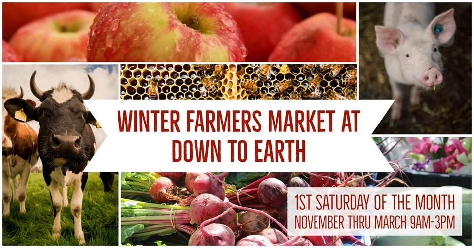 Winter Farmers Market at Down to Earth