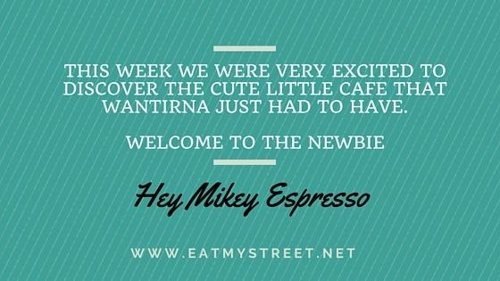 Hey Mikey Espresso