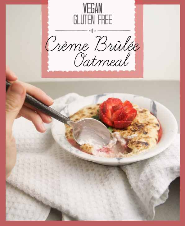 vegan creme brulee oatmeal picture with text