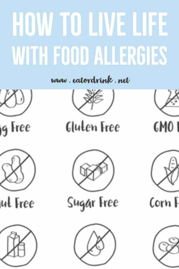 how to live life with food allergies