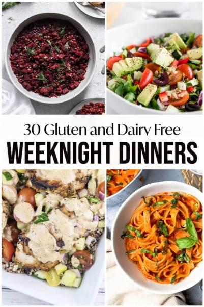 30 gluten free dairy free weeknight dinners