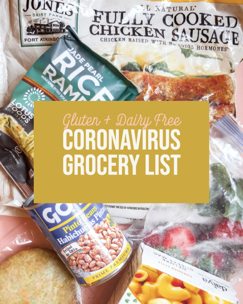 Gluten and dairy free coronavirus grocery list