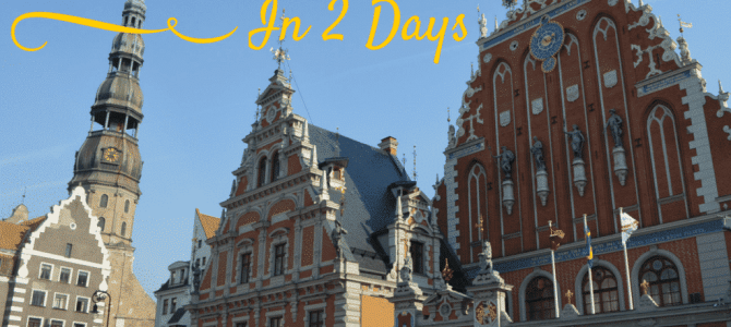 The Best of Riga in 2 Days