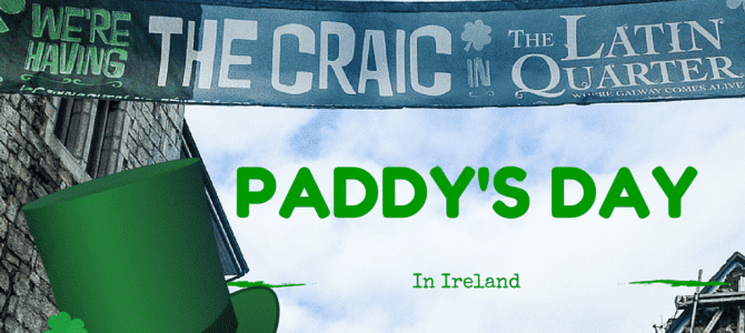 An Authentic Irish Paddy's Day in Galway