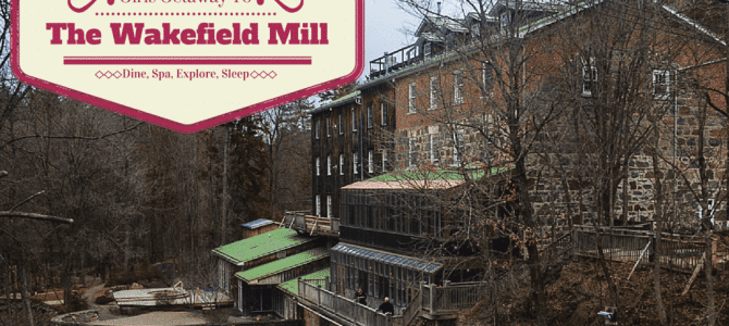 Girl's Getaway:  Spa, Dine, Sleep, and Explore at The Wakefield Mill