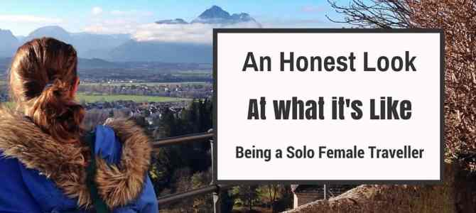 An Honest Look at What It's Like Being A Solo Female Traveller
