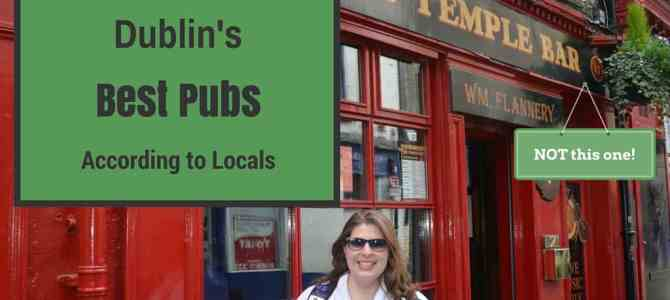 Dublin's Best Pubs – According to Locals!
