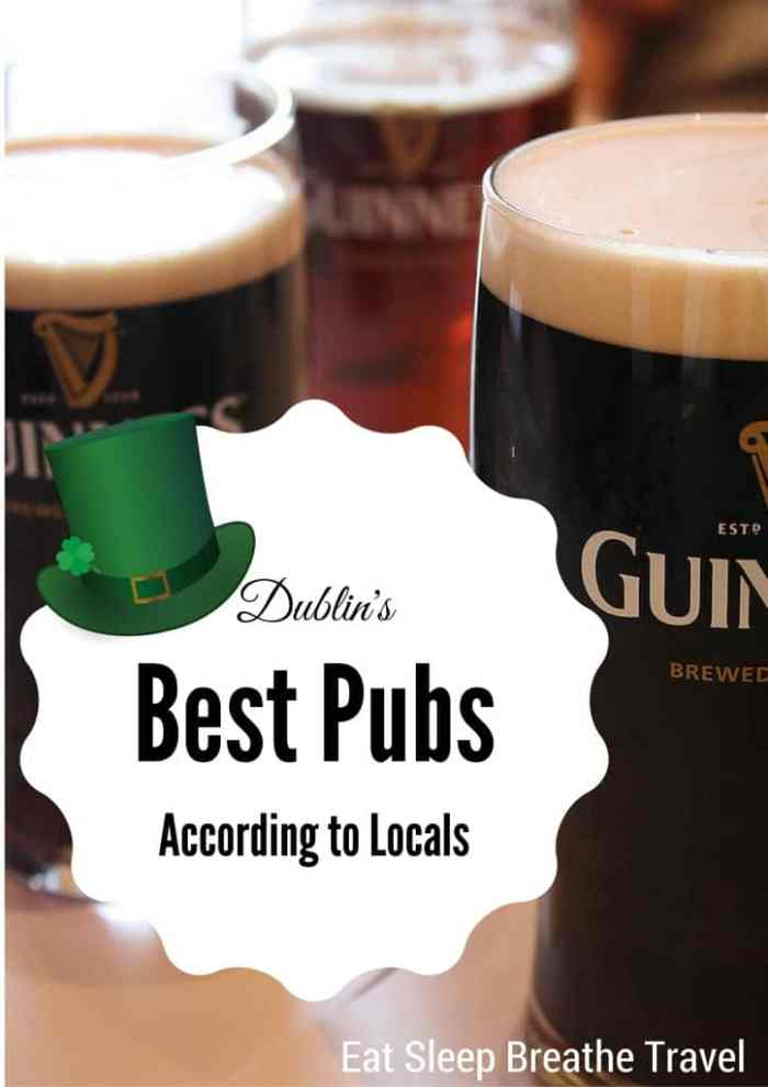 10 of dublin 39 s best pubs according to locals eat for Craft beer pubs near me