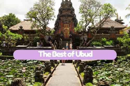the best of Ubud