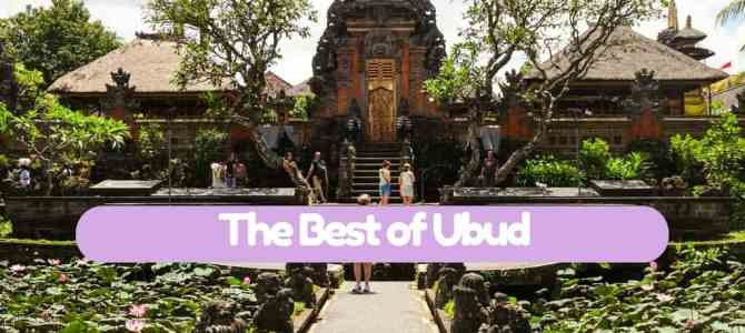 The Best things to do in Ubud