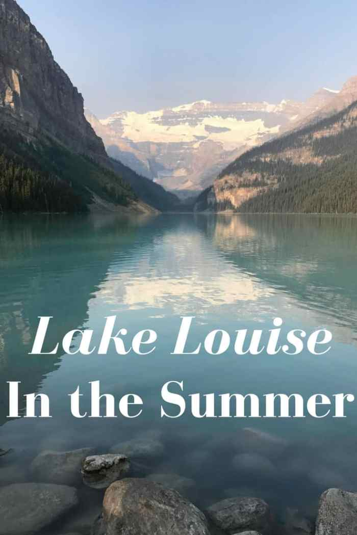 Lake Louise in the Summer