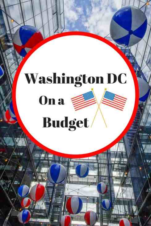 Looking to explore Washington DC on a Budget? Here's how. From food to accommodation, transportation and attractions, I've got you covered. #WashingtonDC #USATravel #USA #BudgetTravel