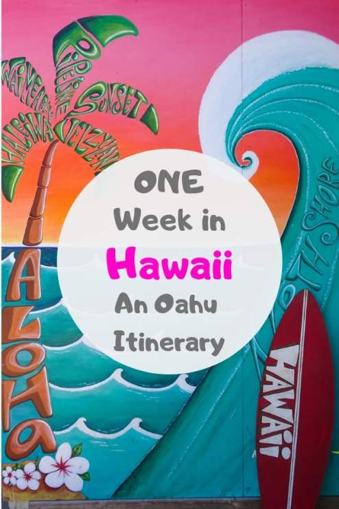 Only have one week in Hawaii? Check out this Oahu Itinerary perfect for first time visitors. #Hawaii #Oahu #Waikiki