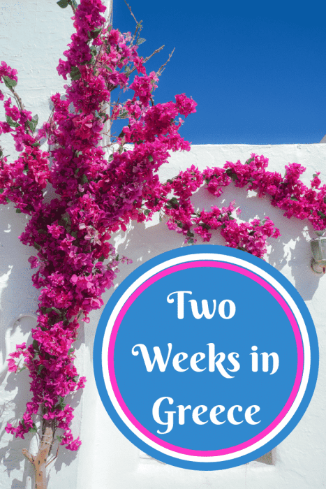 Two Weeks in Greece