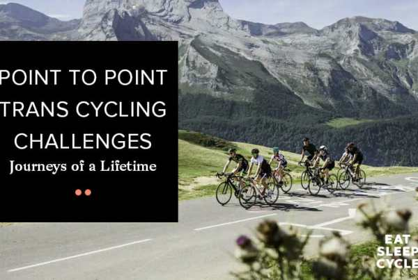 Point to Point Trans Cycling Challenges - Journeys of a Lifetime