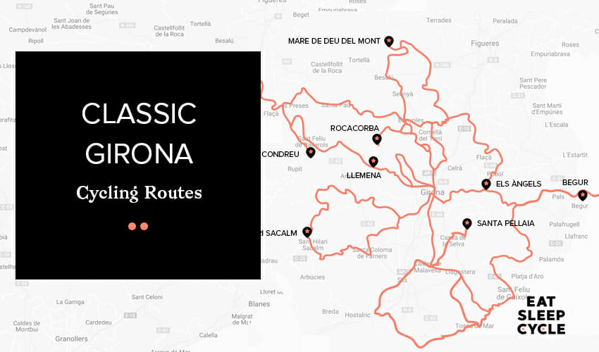 Classic Girona Cycling Tours - Eat Sleep Cycle Girona