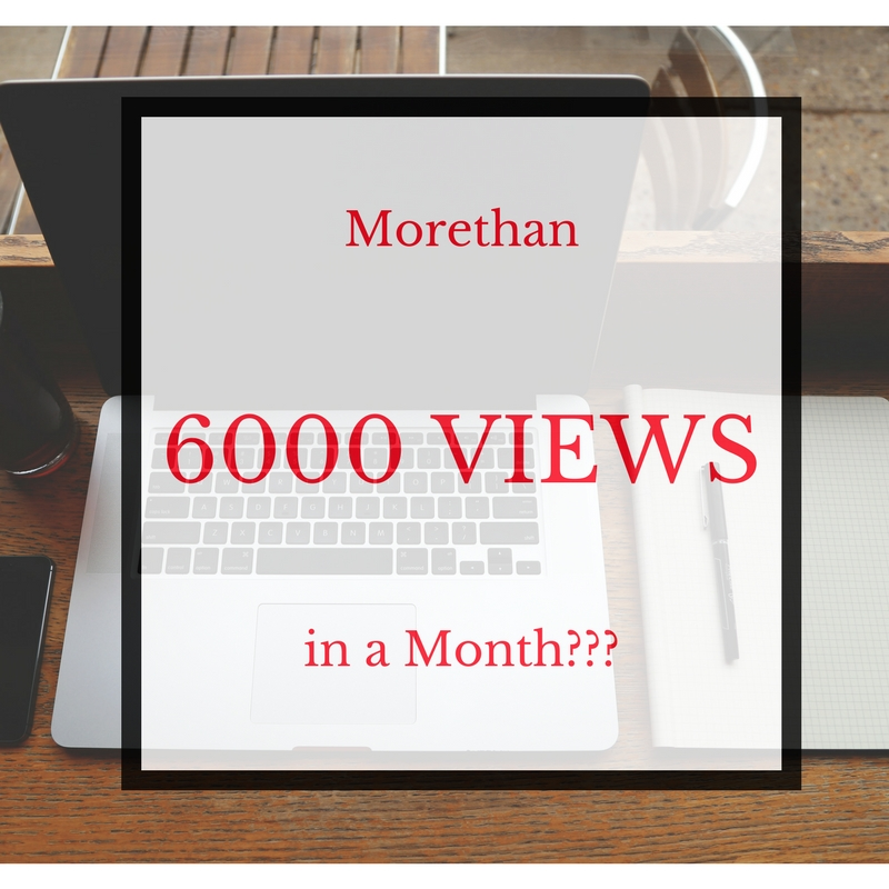 Morethan 6000 views in my first month ???? - EazyNazy