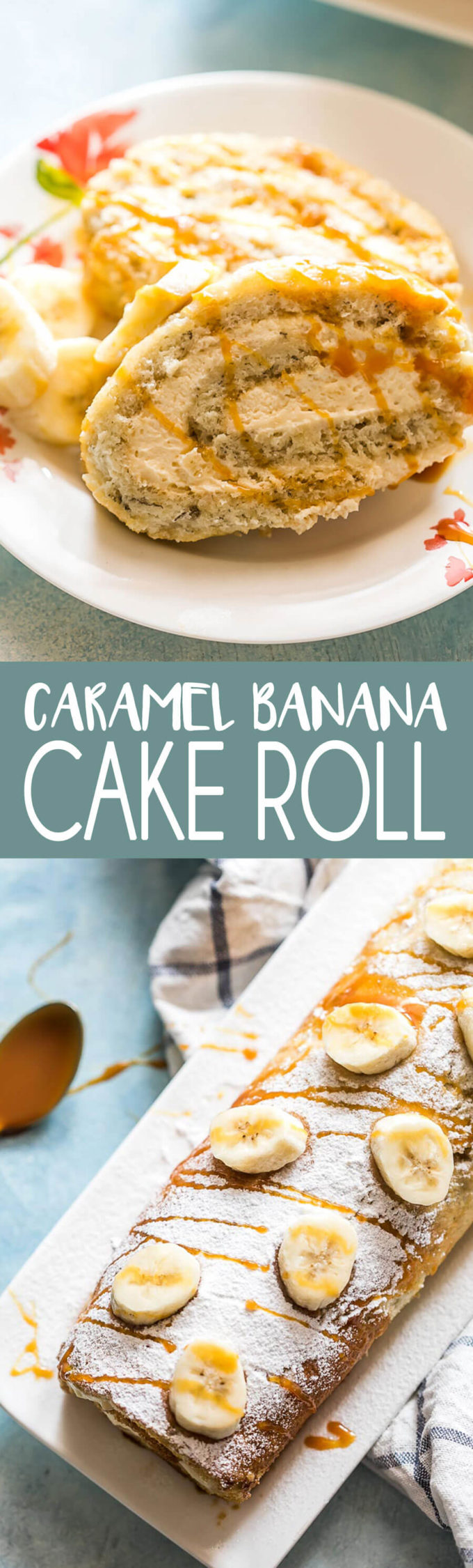 Caramel Banana Cake Roll is a delicious sponge cake filled with a fluffy delicious filling