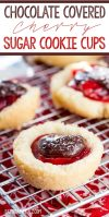Chocolate Covered Cherry Sugar Cookie cups .