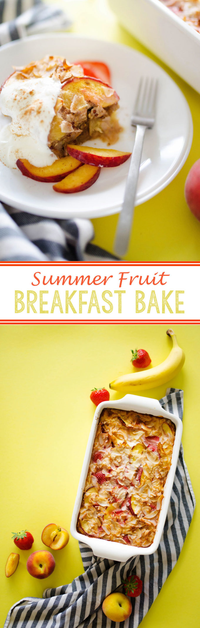 Summer Fruit Breakfast Bake is a quick, easy, and flavorful breakfast solution