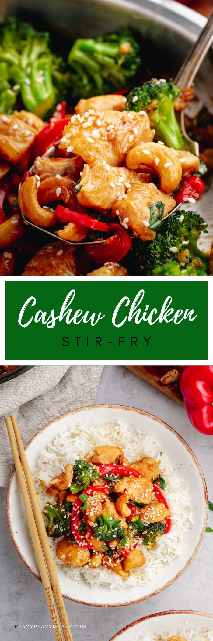 An image with two photos and text between. Top photo is a close up of cashew chicken in a spoon, bottom photo is cashew chicken on a white plate with chop sticks, cashew chicken on top of rice. Text between is white on a green background and it says cashew chicken