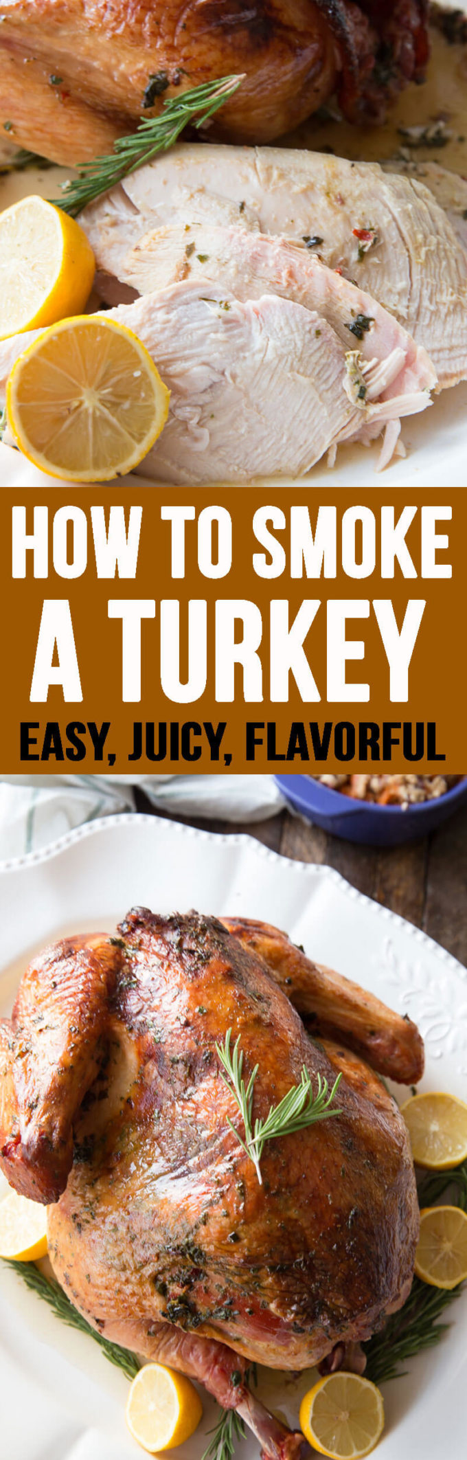How Long to Smoke a Turkey: The perfect way to create juicy, flavorful, mouthwatering turkey for Thanksgiving, or any other time of year! This is hands down the best turkey I have ever had.
