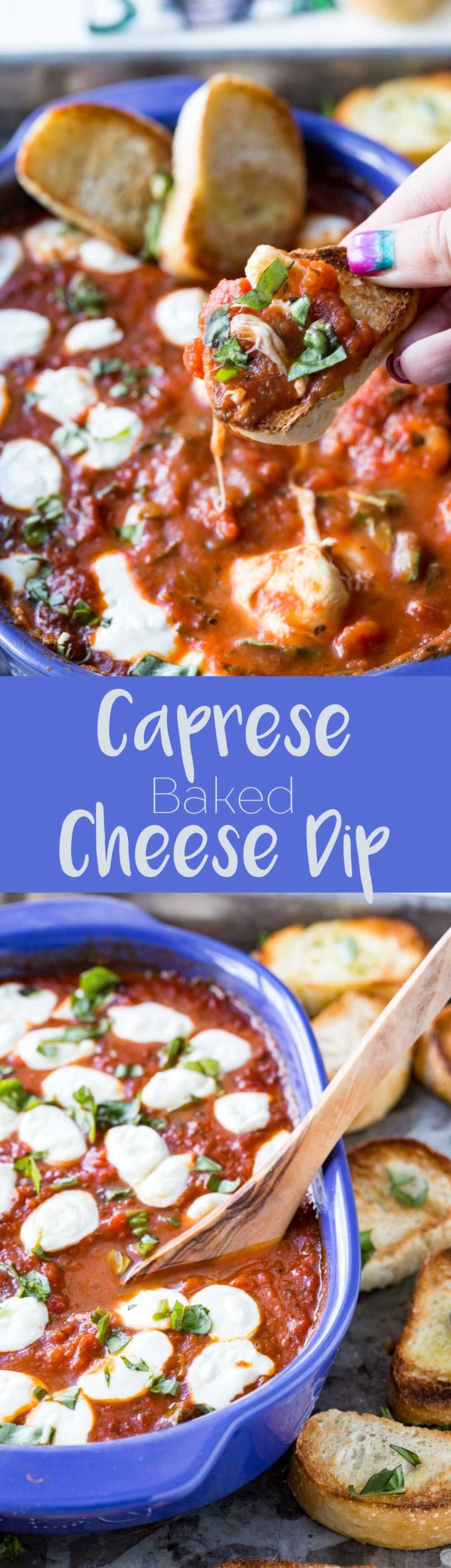 Baked Caprese Cheese Dip is the ultimate in fresh and flavorful appetizers.