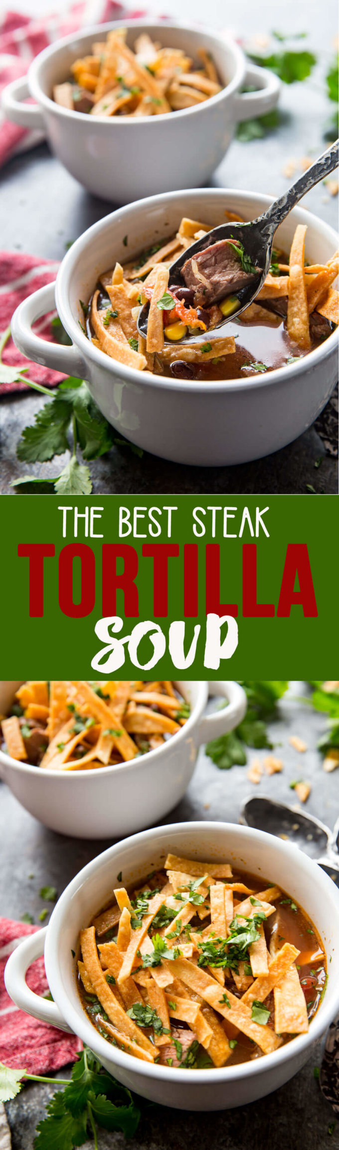 The best steak tortilla soup is packed with flavor and beef, beans, corn, and tomatoes