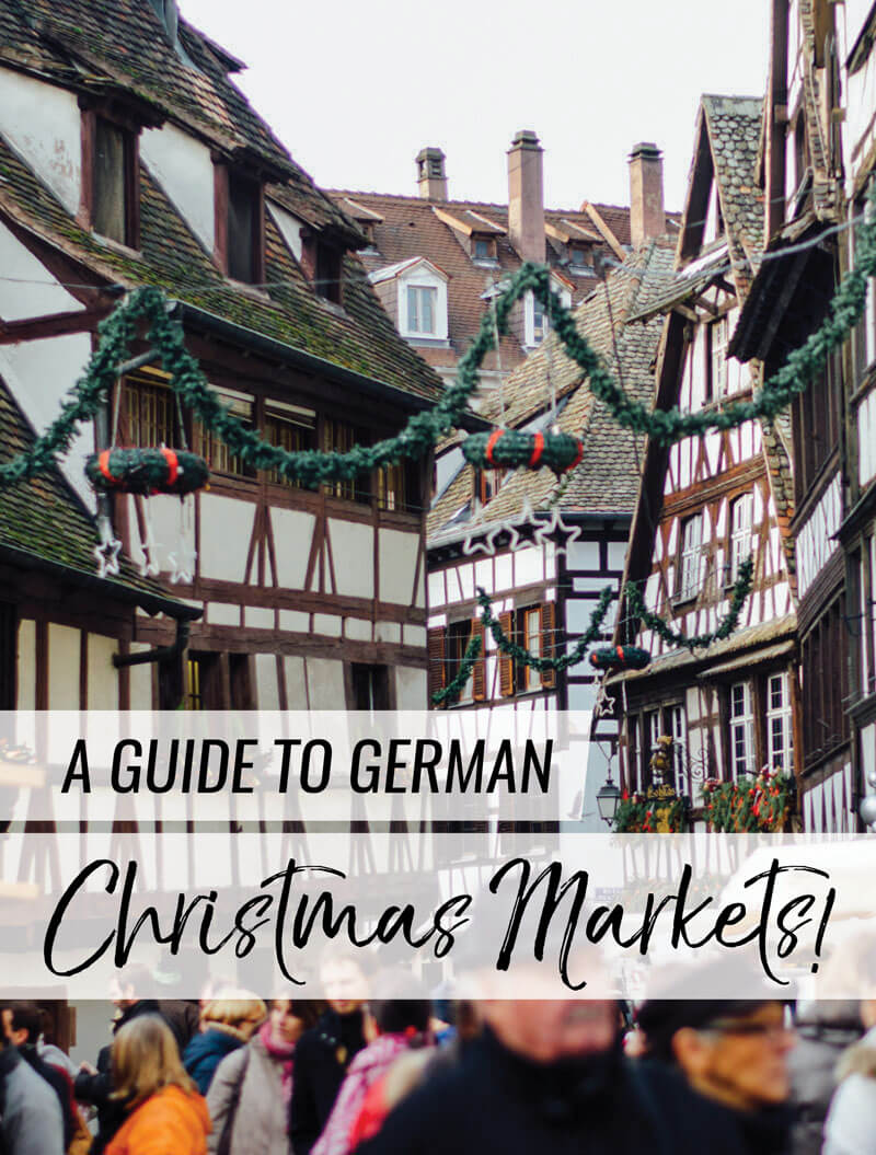 """If you like coziness and Christmas time, then you need to put """"go to a German Christmas market"""" on your bucket list. This is your guide to navigating the delicious smells, tastes, and sights that make up German Christmas markets."""