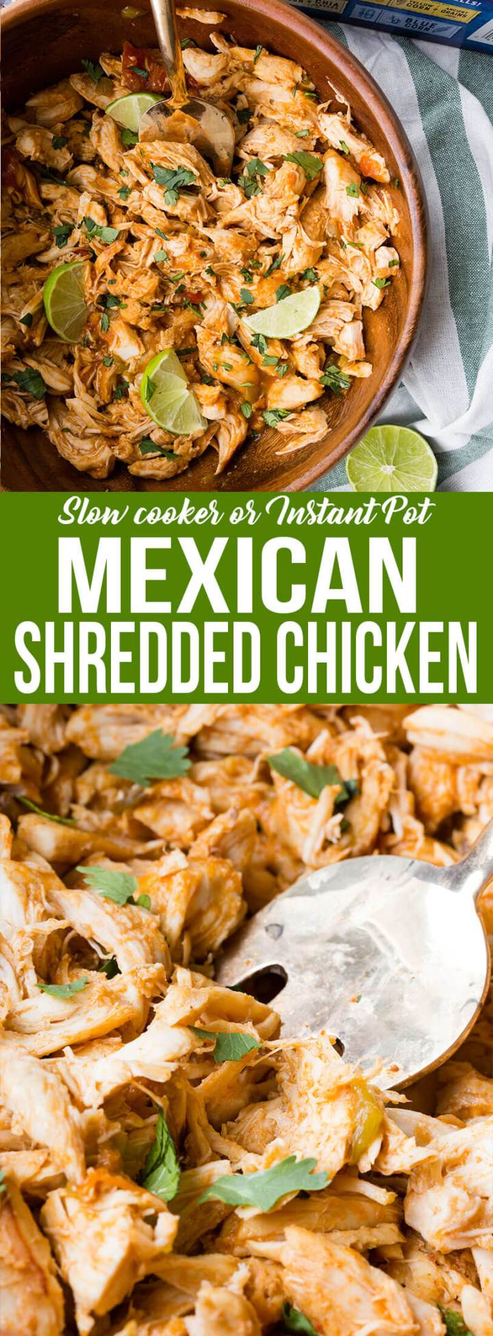 Easy Mexican shredded chicken with instructions for cooking in the slow cooker or the Pressure cooker, this is a versatile and delicious chicken great for game day.