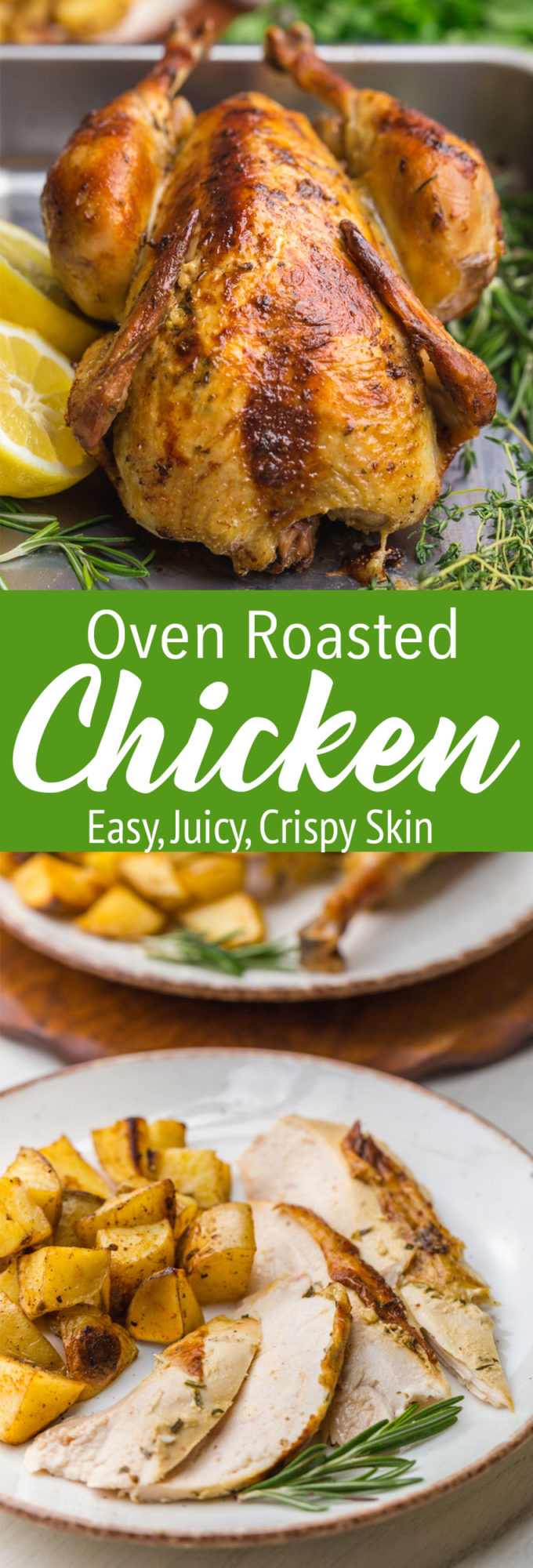 Deliciously oven roasted chicken, it is easy, juicy, and crispy skinned