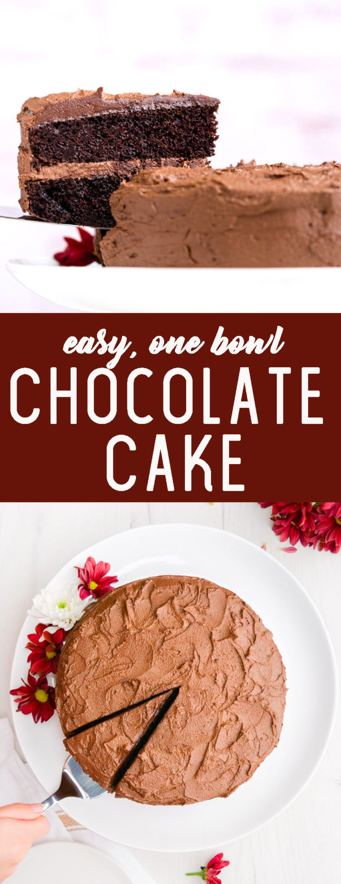 Easy, One Bowl Chocolate cake that is two layers of cake with a buttercream icing. This cake actually tastes like chocolate and is so moist and delicious.