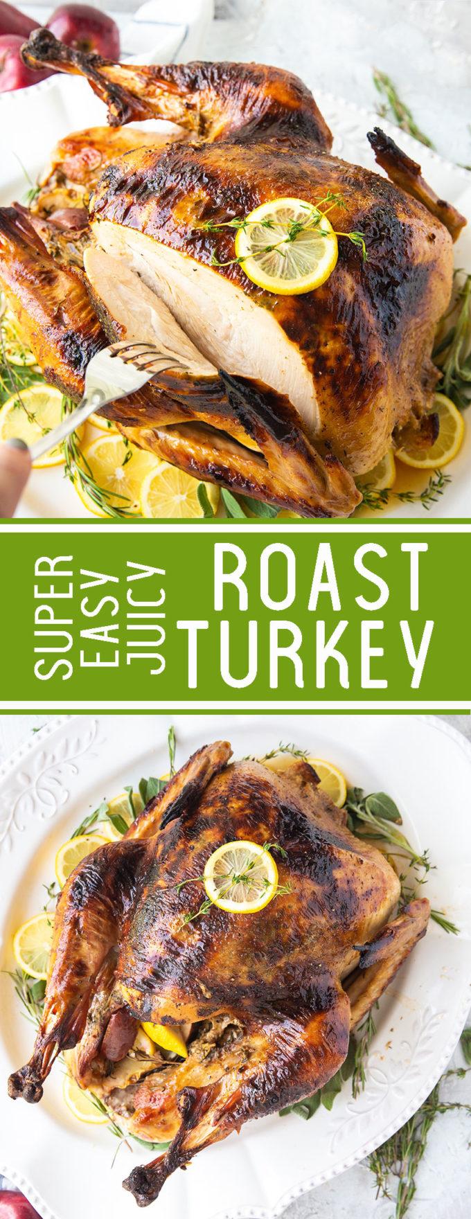 Super easy roast turkey, this juicy thanksgiving menu turkey is amazing.