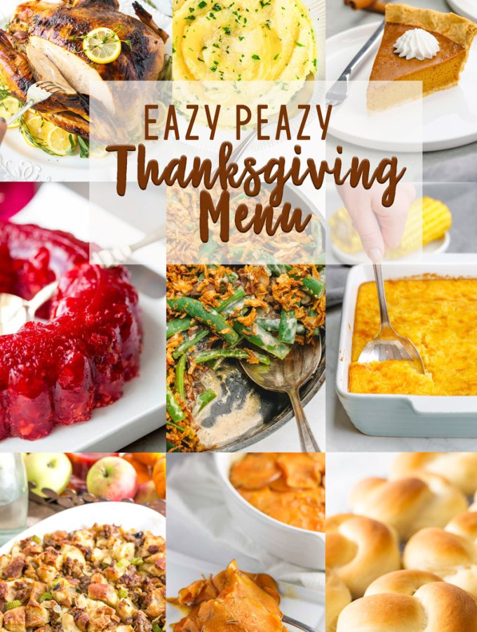 The perfect thanksgiving menu full of easy to make recipes with great flavor.