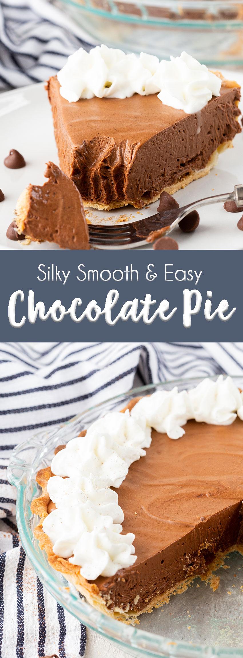 Chocolate Pie- a silky smooth and creamy chocolate pie