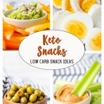 Low carb or keto diet friendly snack ideas