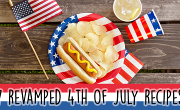 7 Revamped 4th of July Recipes