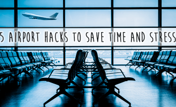 5 Airport Hacks to Save Time and Stress