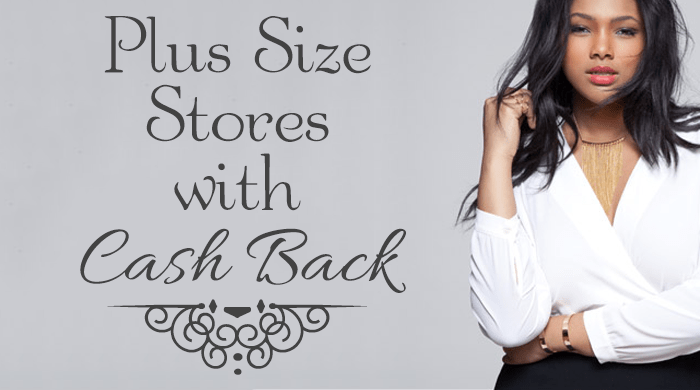 9b58b9ae73d 13 Plus Size Fashion Retailers with Cash Back