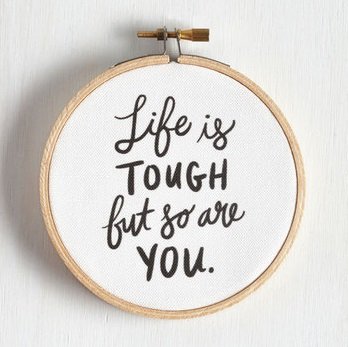 Life is tough but so are you hoop wall art